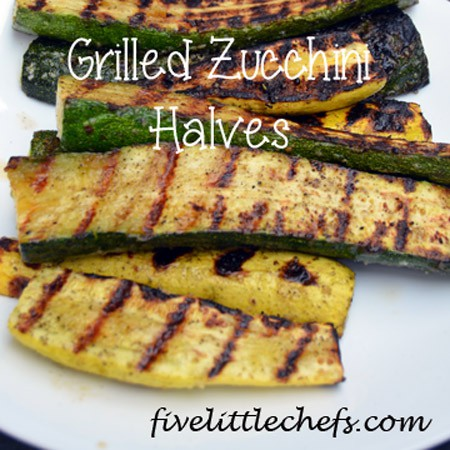 Grilled Zucchini Halves from fivelittlechefs.com A quick grilling recipe! #zucchini #kidscooking