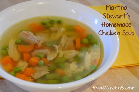 Following the Martha Stewart Cookbook here is the Chicken Soup Recipe from fivelittlechefs.com #chickensoup #kidscooking #cookingschool